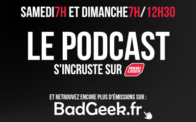 BadGeek et PodRennes vous proposent chaque semaine des podcasts de belles factures sur Radio Laser