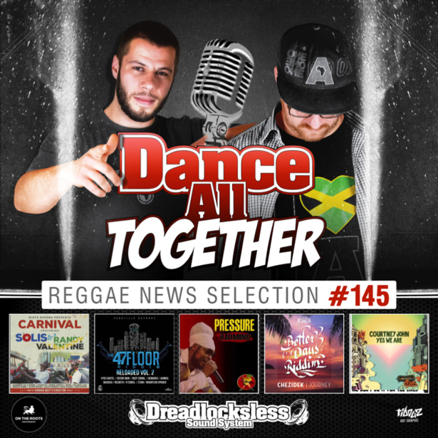 Dance All Together #145 Reggae News