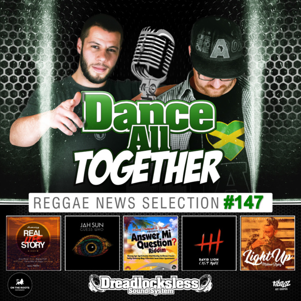 Dance All Together #147 Reggae News Selection