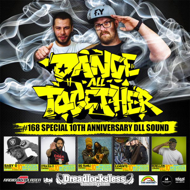 Dance All Together #168 30.10.2017 Annonce des 10 ans Anniversaire Dreadlocksless Sound