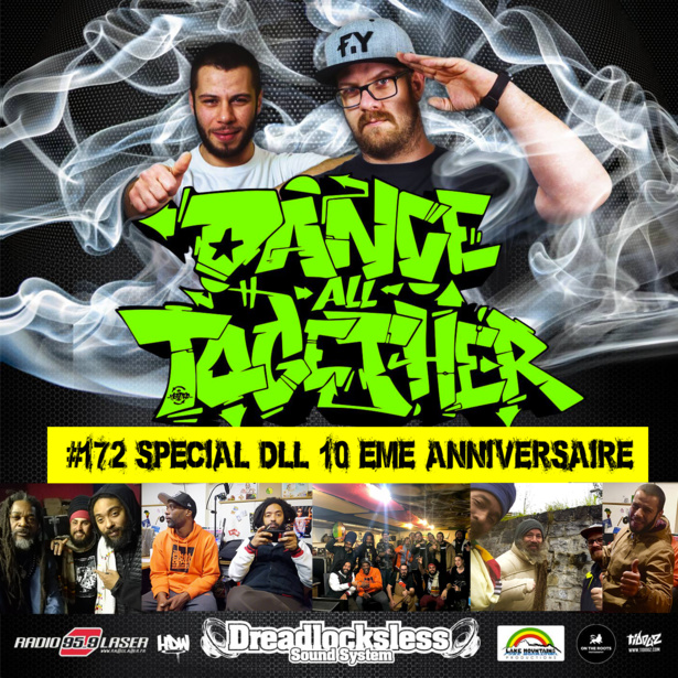 Dance All Together #172 SPECIAL 10th anniversary Dreadlocksless Sound