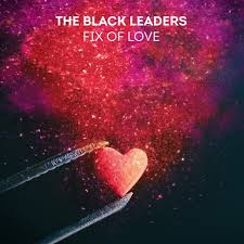 Fix of Love, 3ème opus des Black Leaders
