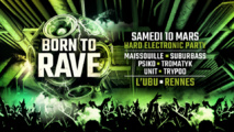 10/03/18 - BORN TO RAVE [Regeneration] - L'UBU - RENNES - Hard Beats
