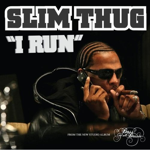 Slim Thug - I Run