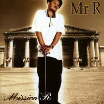 Mr. R - Mission' R – Sachons dire NON