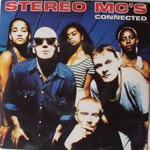 Stereo MCs - Connected
