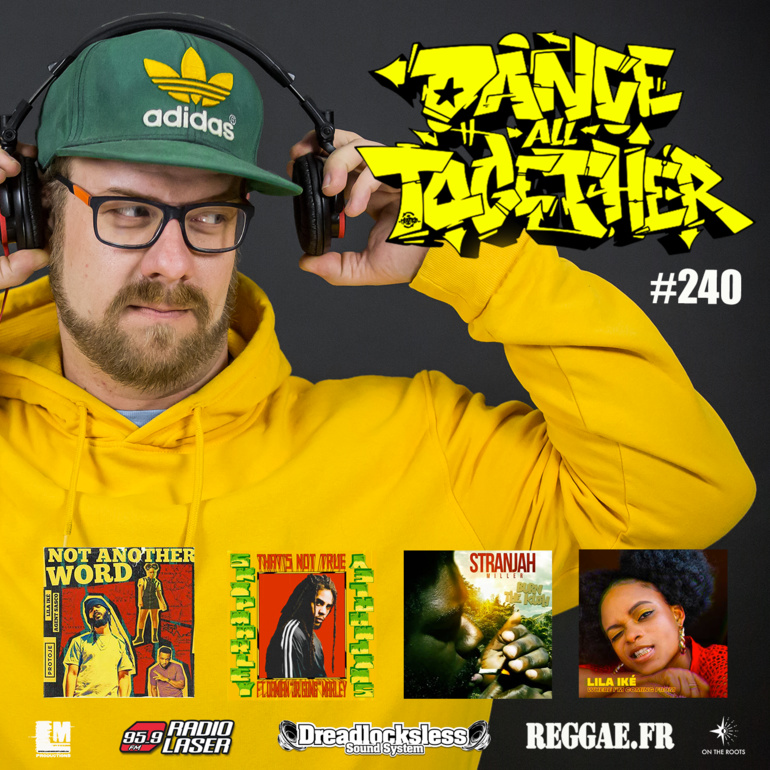 Dance All Together #240 Reggae Selection 02.09.2019