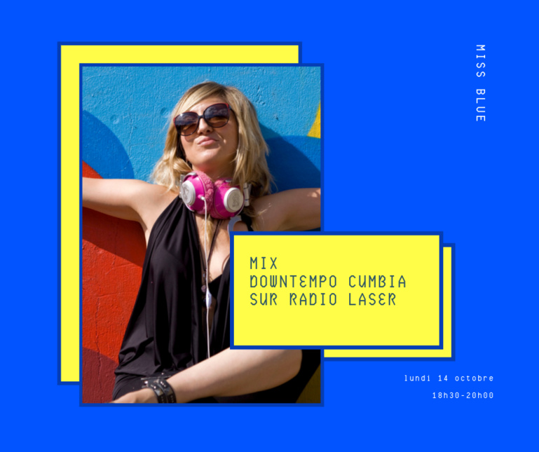 Miss Blue en mode Downtempo Cumbia