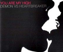 Mais c'est quoi cette musique : Demon vs Heartbreaker - you are my high
