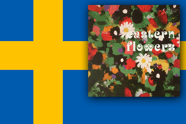 Eastern Flowers : Le jazz Psychedelique made in Sweden