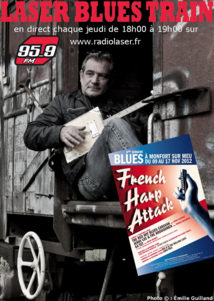 "Laser Blues Train #006 Spécial ""Montfort Blues festival"" 5eme édition !!!"