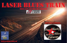Denis Flaichez & The Red Hot Blues Caravan et le meilleur du blues dans ce Laser Blues Train #017