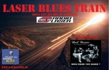 """Red beans and pepper sauce"" dans le Laser Blues Train"