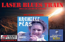 Laser Blues Train #037 avec Rachelle Plas
