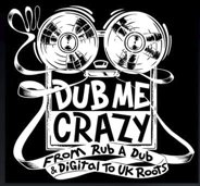 Podcast Replay >> Dub Me Crazy n°6