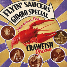 Flyin' Saucers Gumbo Special - Crawfish Groove