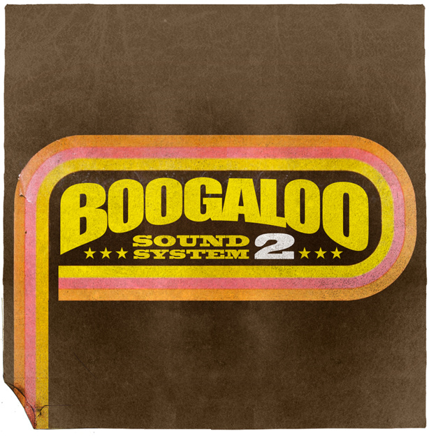 Boogaloo Sound System 02 - Party On The Dancefloor