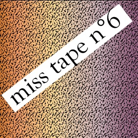 Podcast Hip Hop >> Miss Tape Collector n°6
