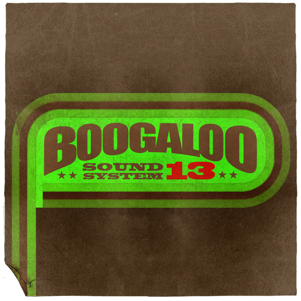 Boogaloo Sound System 13 - Future Soul