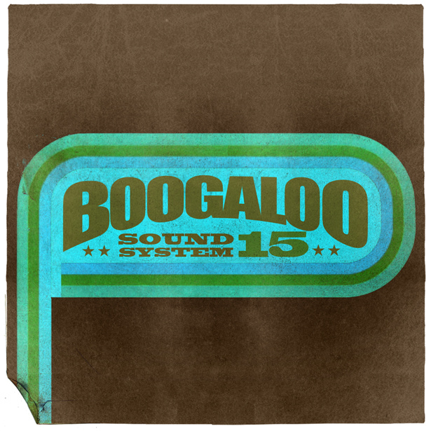 Boogaloo Sound System 15 - Something Like Nice