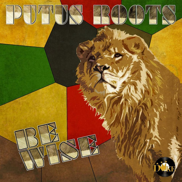 "Dance All Together 26 janvier 2015 promo New single ""BE WISE"" de Putus Roots"