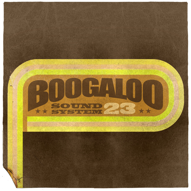 Boogaloo Sound System 23 - Ain't No Clouds High Enough