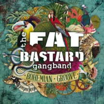 The Fat Bastard Gang Band - Bohemian Groove
