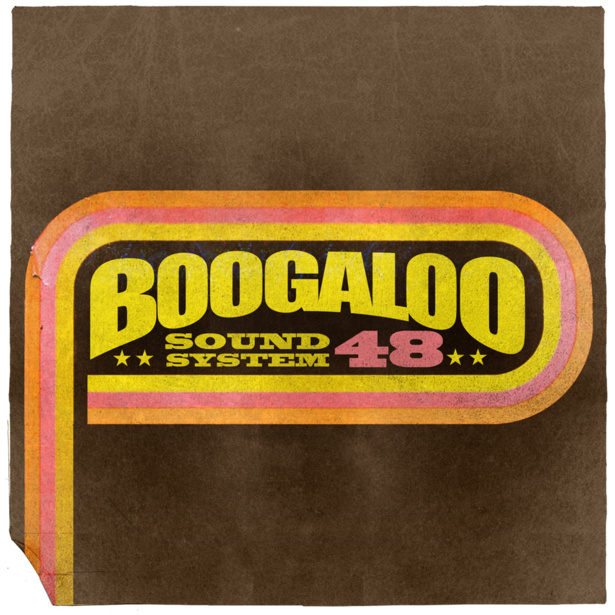 Boogaloo Sound System 48 - Funk For Days