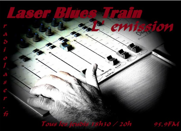 Laser Blues Train #129 en direct avec Max Sugar Blanck