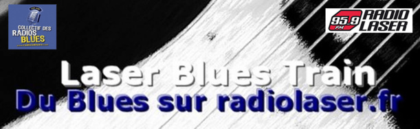 Laser Blues Train #137 en direct 18h30/20h