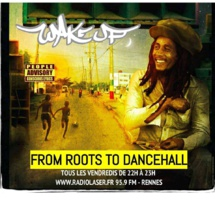 WAKE UP SOUND - From Roots To Dancehall - 08/01/16