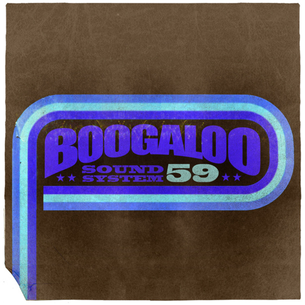 Boogaloo Sound System 59 - In Full Effect