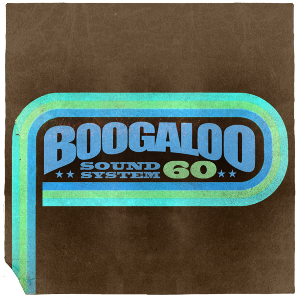 Boogaloo Sound System 60 - Alive