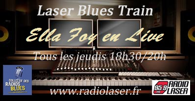 Laser Blues Train #144  18h30/20h en direct avec Ella Foy
