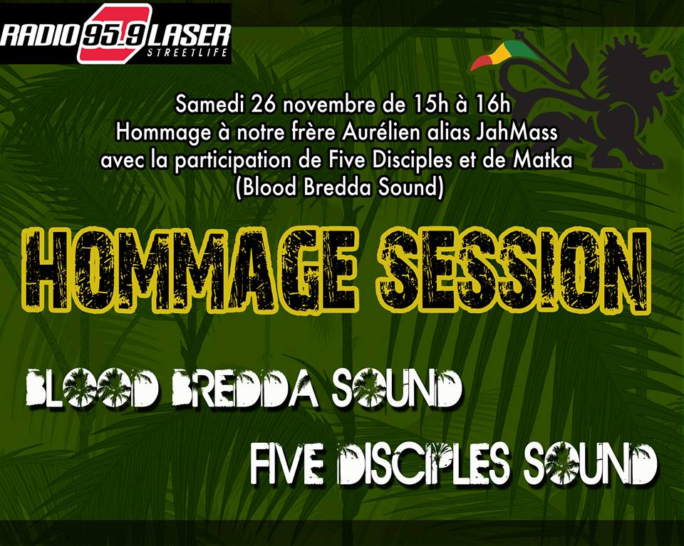 Hommage à JahMass par Five Disciples et Blood Bredda Sound (Matka)