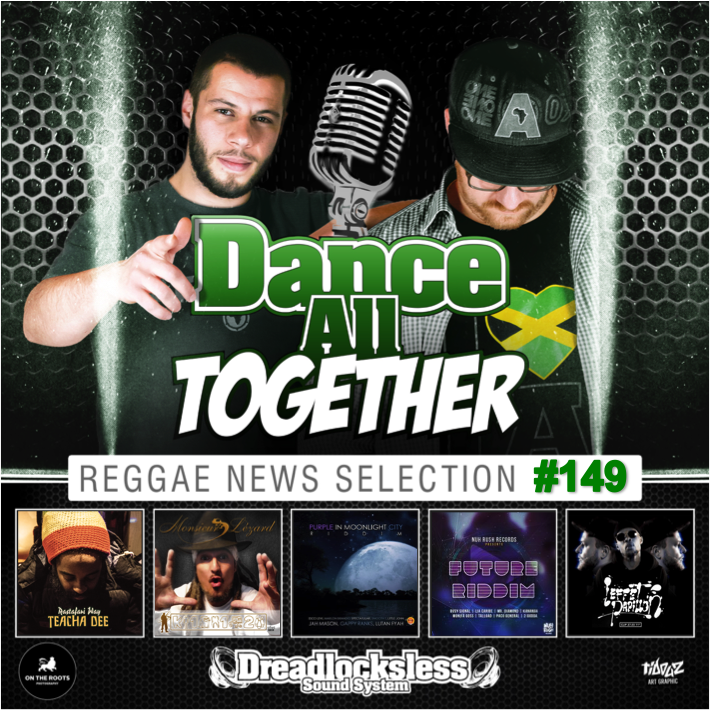Dance All Together #149 Reggae News 27.03.2017