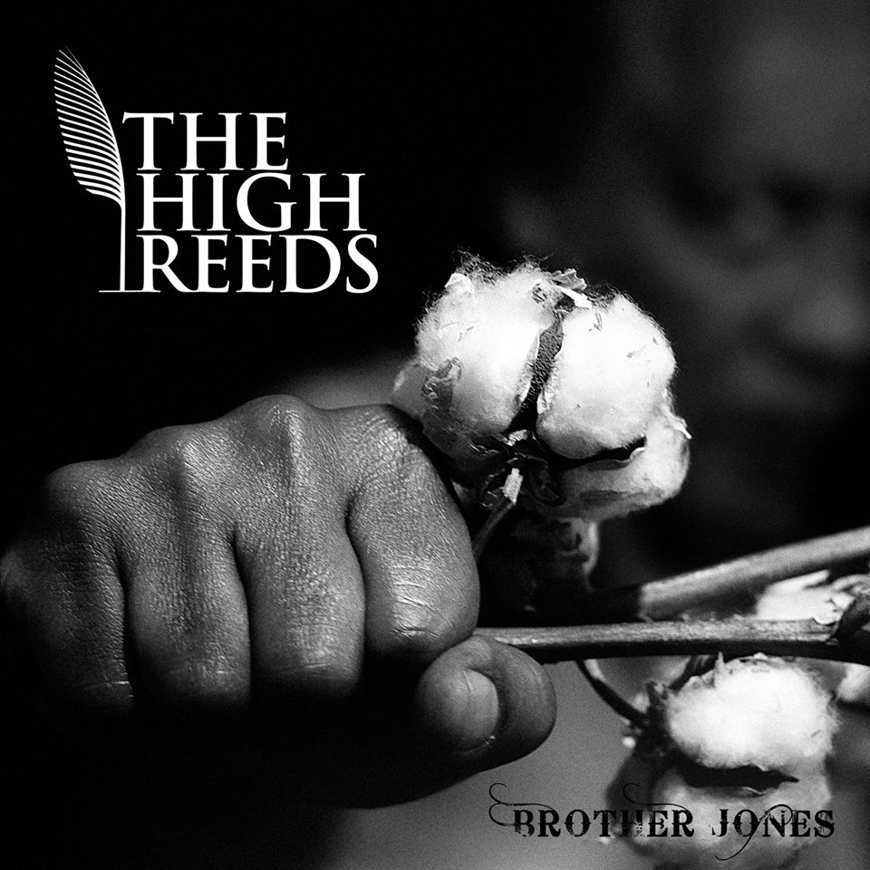 Brother Jones, le dernier-né de The High Reeds