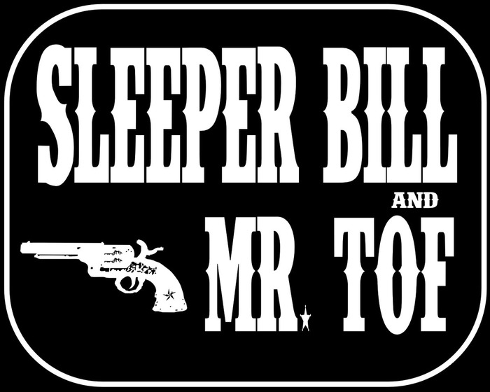 Rock District du 03.04.2019 : SLEEPER BILL & MR TOF