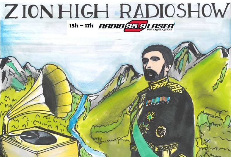 ZION HIGH RADIOSHOW #28 Only good vibrations !