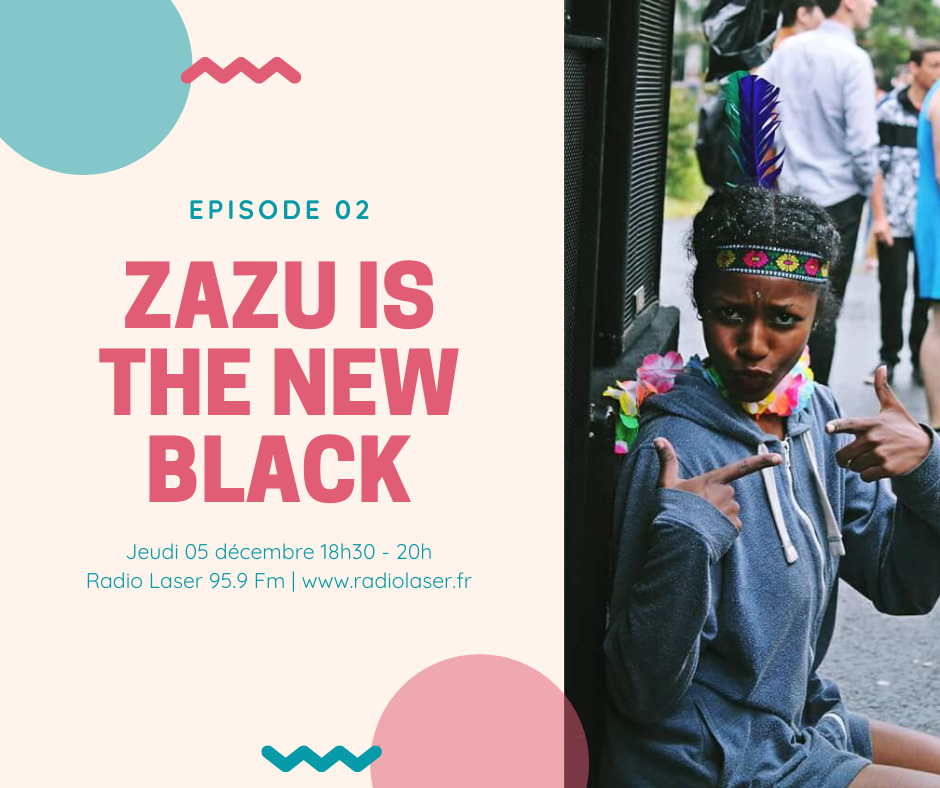 Zazu is The New Black dévoile son univers en mix