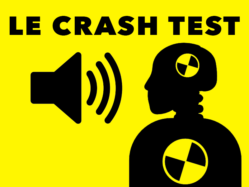 Le Crash Test #15 Le Crash Test part en Live