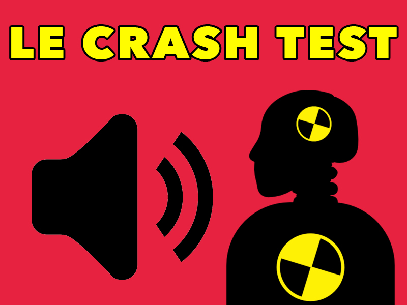 Le Crash Test #93 Le cas JUL