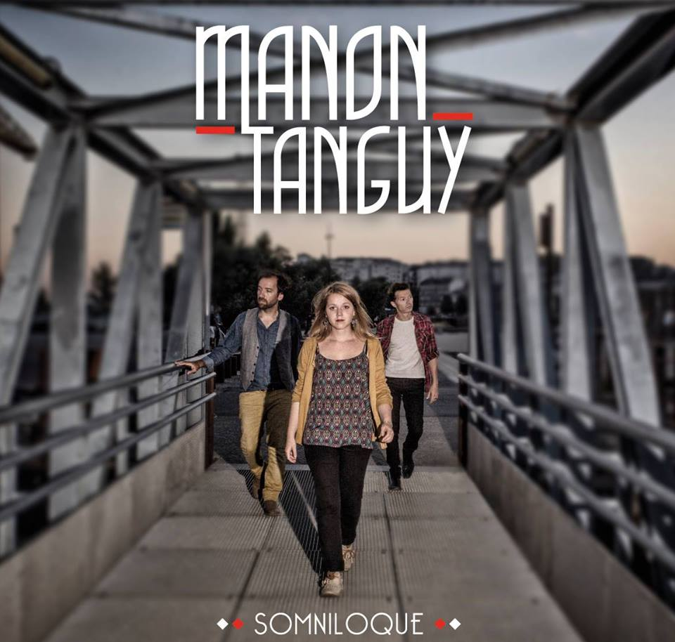 Manon Tanguy vous fera tanguer!