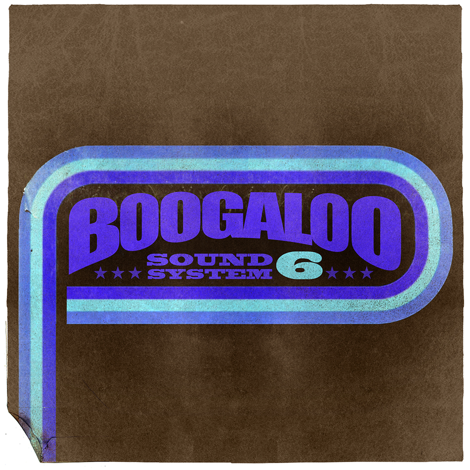 Boogaloo Sound System 06 - Make It Funky