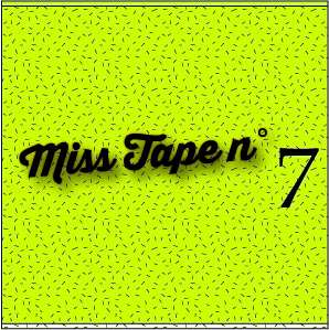 Podcast Hip Hop >> Miss Tape Collector n°7