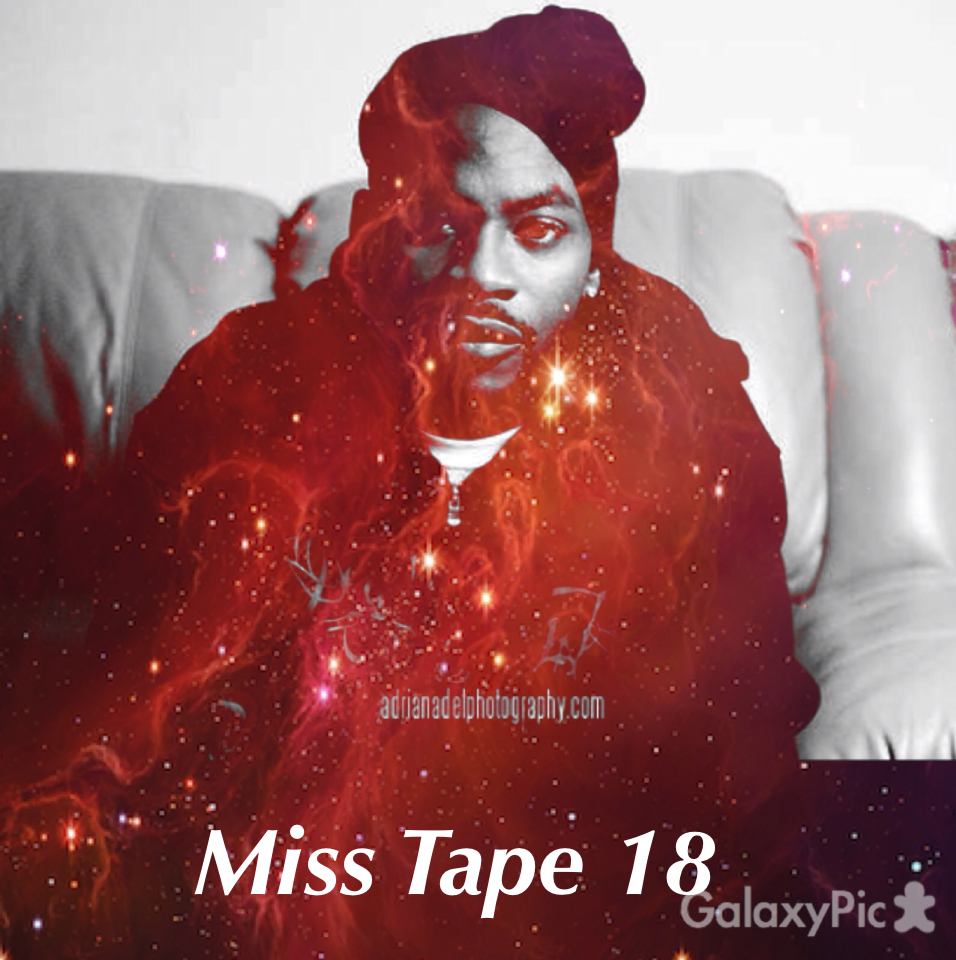 Podcast Hip Hop >> Miss Tape Collector n°18