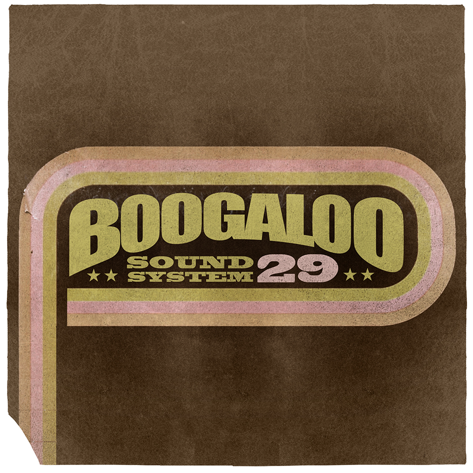 Boogaloo Sound System 29 - Messages In The Music