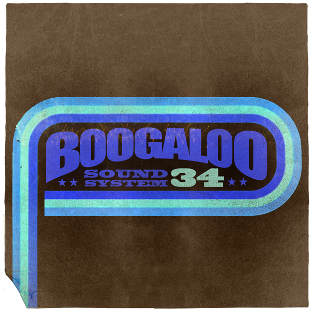 Boogaloo Sound System 34 - Freedom Time