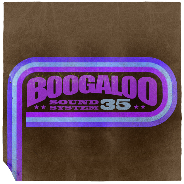 Boogaloo Sound System 35 - Funk You Up (Freakin' All Over The Place)