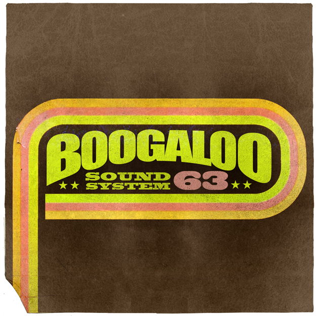 Boogaloo Sound System 63 - Get Down On The Floor & Then Look Up To The Sky